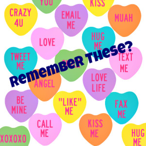 Conversation-Hearts-remember-these