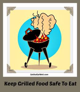 grilled-food-safe-to-eat