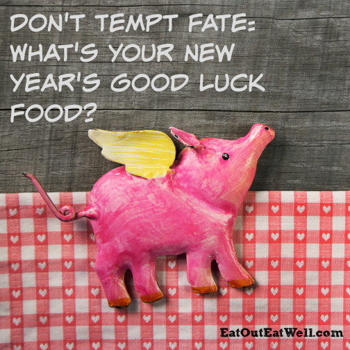What To Eat For Luck In The New Year And What To Avoid Eat Out