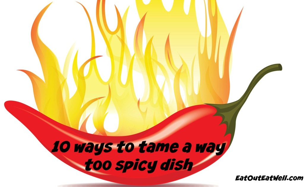 10 ways to tame a spicy dish