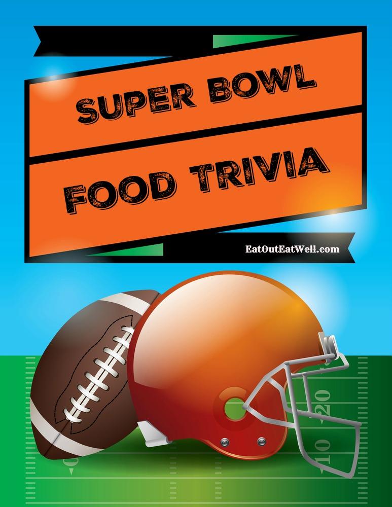 Super Bowl Food Trivia